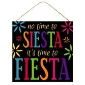 Fiesta Decorations Fiesta No Siesta Sign Image