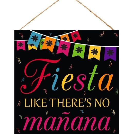 Fiesta Decorations Fiesta Like There's No Manana Sign Image